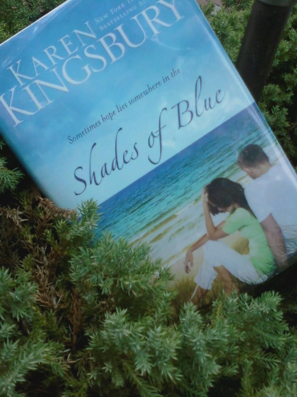 Shades of Blue – Karen Kingsbury
